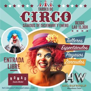 Circus Day - Holidayworld Maspalomas